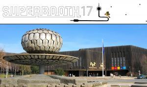 SUPERBOOTH17 im FEZ-Berlin: Die Event-Messe für elektronische Musik