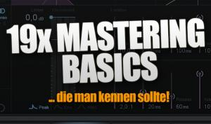 19x Mastering Basics, die man kennen sollte