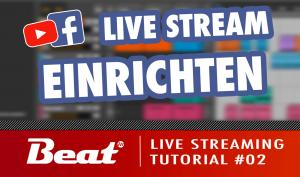 Tutorial: Live Stream für Facebook/Youtube (2/5) - Einrichten
