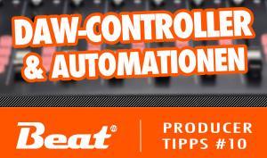 Video-Tutorial: Automationen mit DAW-Controllern (1/2)