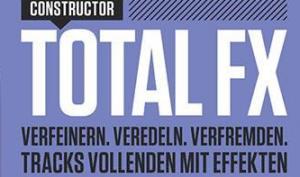 Die neue Beat 04|19 ist da: Total FX – Tracks vollenden mit Effekten