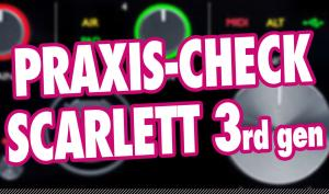 Video-Tutorial: Focusrite Scarlett 3rd gen Audio-Interfaces im Praxis-Check