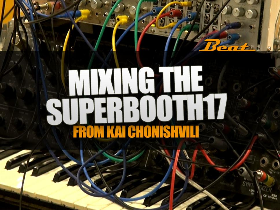 Mixing the SUPERBOOTH17
