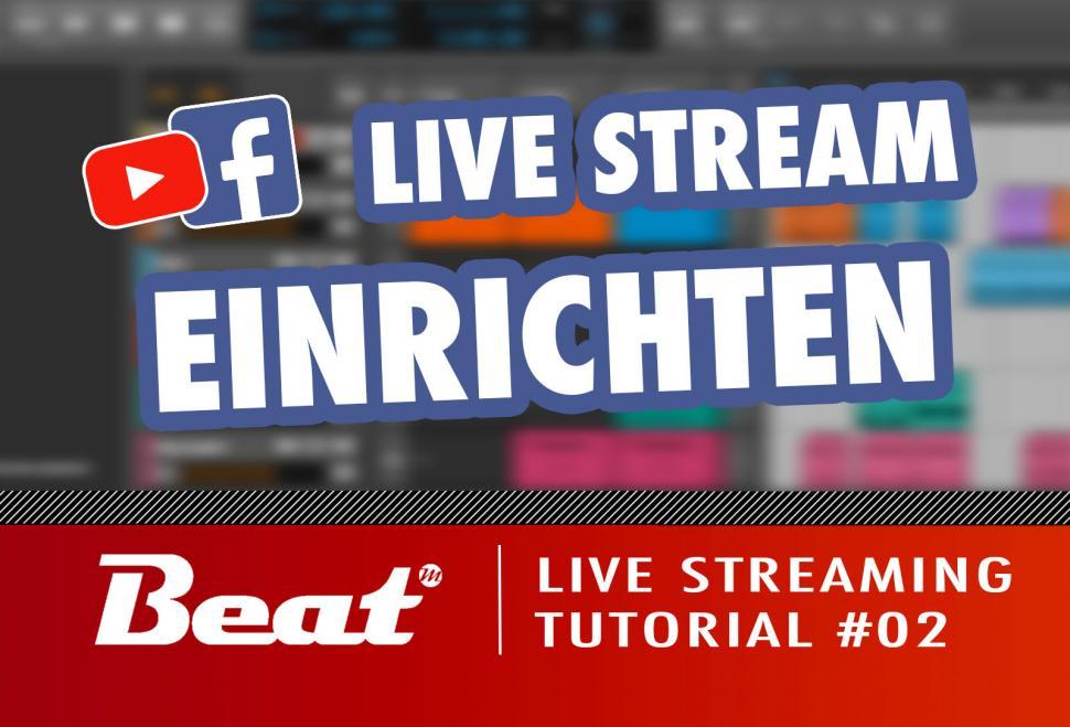 Tutorial-Reihe: Live Streaming