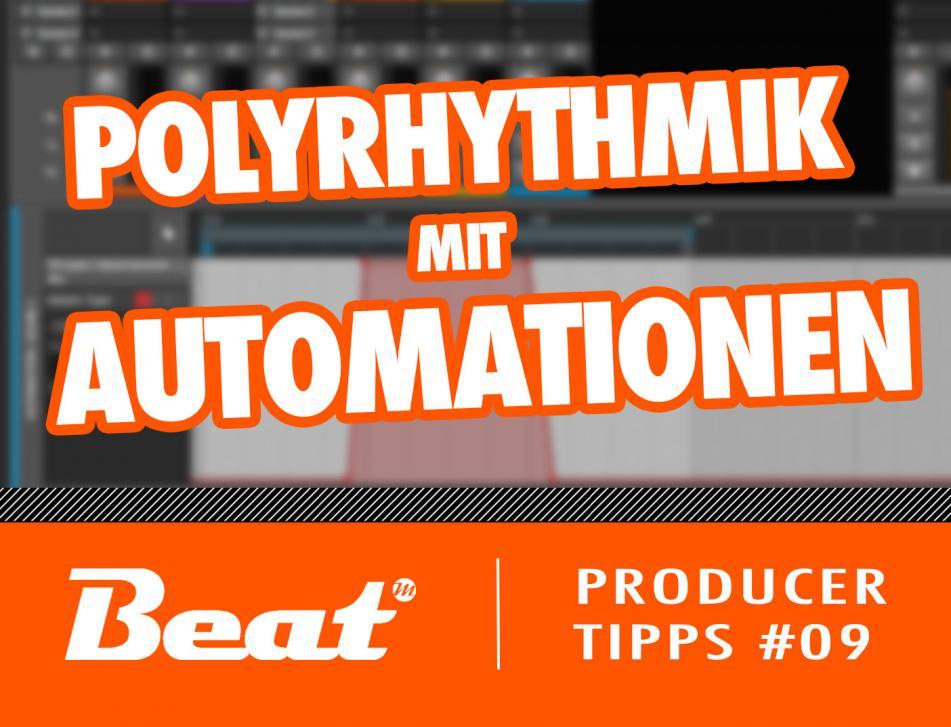 Polyrhythmik mit Automationen
