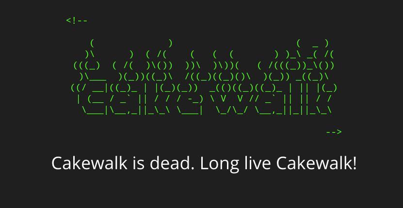 Cakewalk lebt weiter