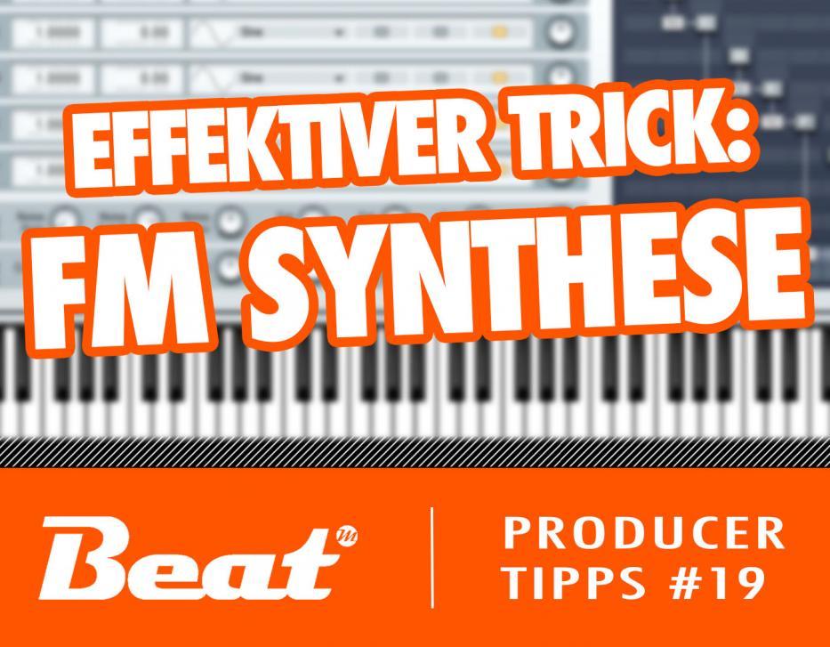 Video-Tutorial: effektiver Sounddesigner-Trick für FM Synthese