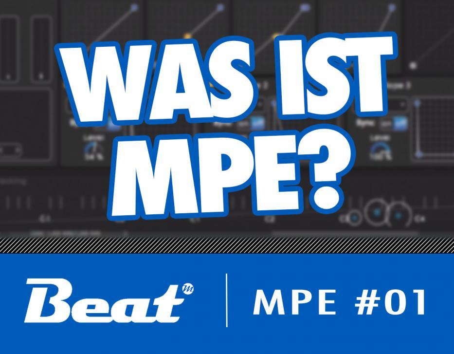 Turorial: MPE - Mehr Expressivität für elektronische Musiker