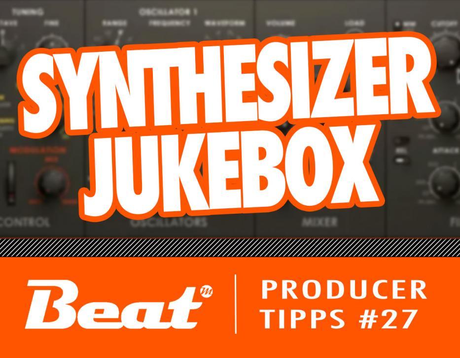 """Video-Tutorial: So gelingen interessante Sequenzen mit der """"Synthesizer Jukebox"""""""