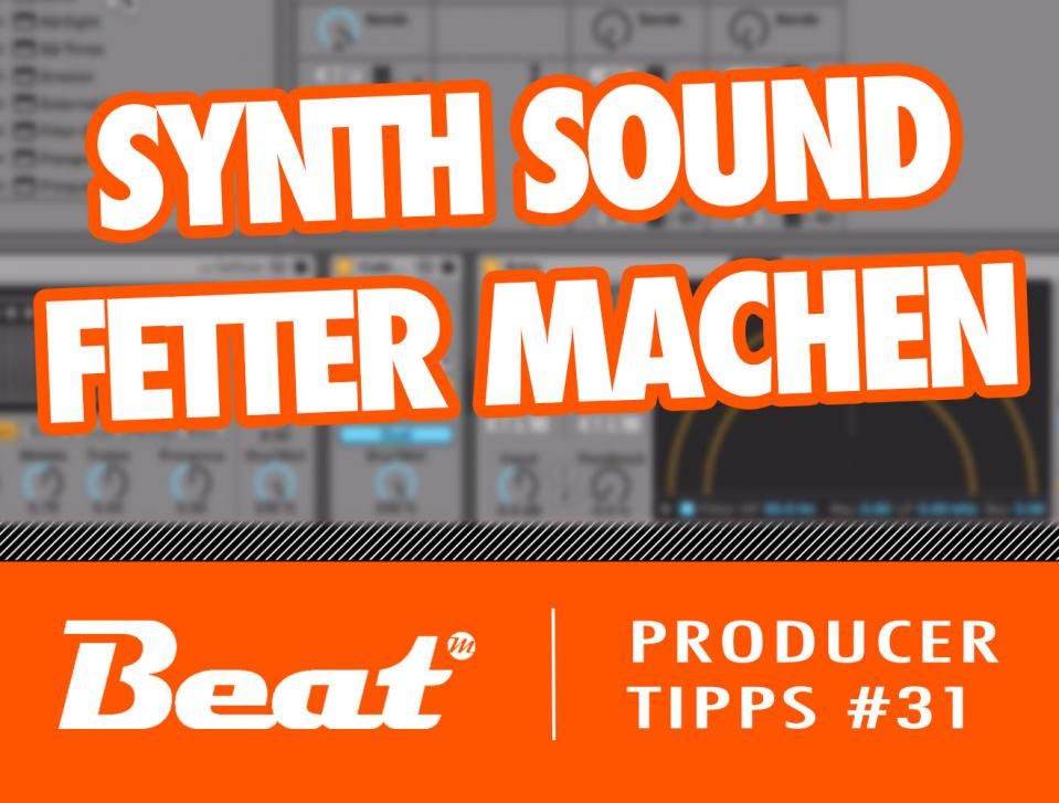 Video-Tutorial: Synthesizer Sound in Ableton Live 10 fetter machen