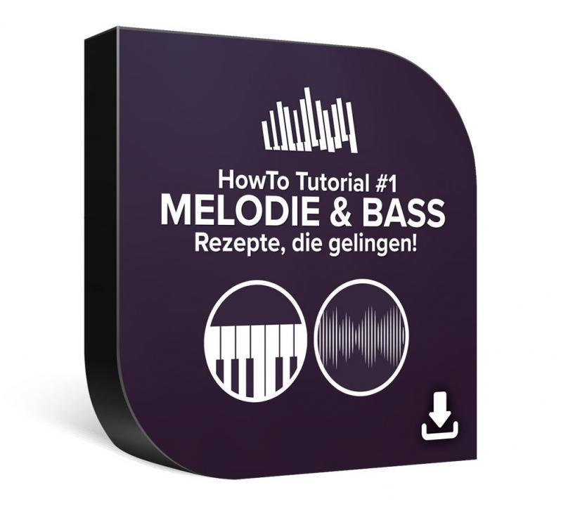 DVD-Lernkurs mit neuem Video-Kurs: HowTo Tutorial #1 – Melodie & Bass
