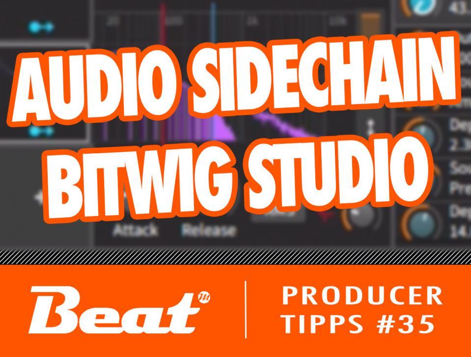 Video-Tutorial: Bitwig Studio - Audio Sidechain mit Modulatoren