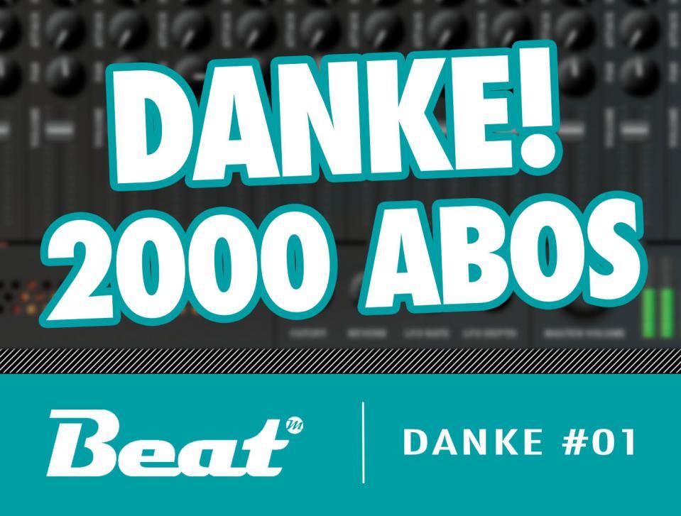 2000 Youtube-Abonnenten - Beat sagt Danke!!!