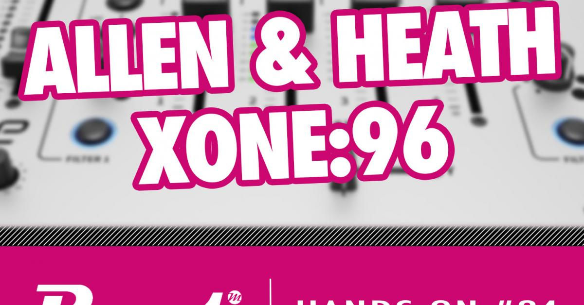 Video-Tutorial: Allen & Heath Xone:96 DJ-Mixer für den Hybrid Live Act nutzen