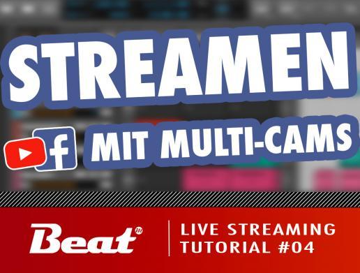 Tutorial: Live Stream für Facebook/Youtube (4/5) - Mehrere Kameras einbinden