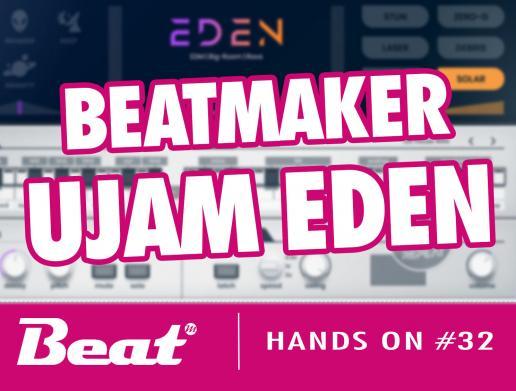 Video-Tutorial: Ujam Eden Beatmaker (kostenlos auf Heft-DVD)