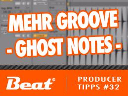 Video-Tutorial für Ableton Live: Groovende Beats mit Ghost Notes produzieren
