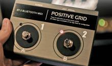 Positive Grid liefert BT-2 Fußpedal mit MIDI und Bluetooth aus