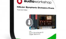 audio-workshop: HALion Symphonic Orchestra Praxis Tutorial-Video
