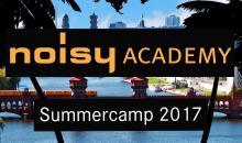 Heißer Tipp: Noisy Academy Summer-Camp 2017 kombiniert Club-Kultur & Musikproduktion