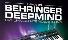 Hands On Behringer Deepmind – Videotraining von DVD Lernkurs