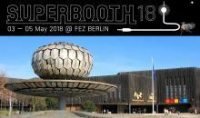 SUPERBOOTH18: Event-Messe für elektronische Musik
