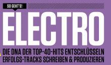 Die neue Beat 04/18 ist jetzt erhältlich: Electro – DNA der Top-40-Hits entschlüsseln
