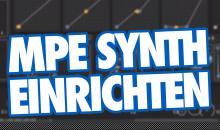 Video-Tutorial: Synthesizer mit MPE und einem Roli Seaboard einrichten