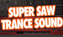 Video-Tutorial: 90er Super SAW Trance Sound selber machen