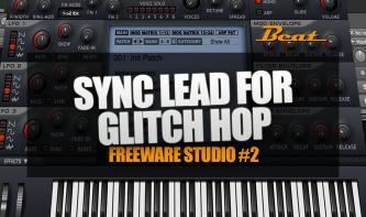 Video-Tutorial: Sync Lead für Glitch Hop & Breakbeat mit Freeware | A. Skillz, Krafty Kuts und mehr